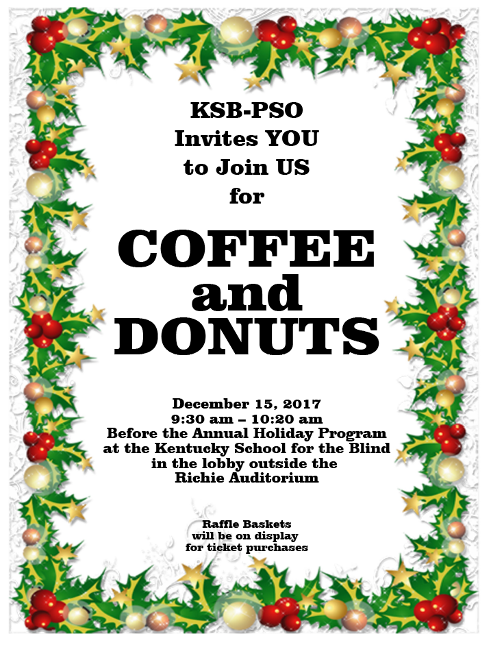 PSO Coffee and Donuts - Richie Auditorium Lobby - December 15 - 9:30 - 10:20